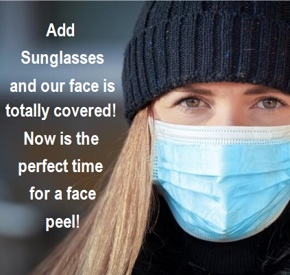 perfect time for face peel